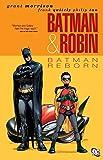 Batman And Robin TP Vol 01 Batman Reborn (Batman & Robin (Paperback))