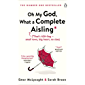 Oh My God, What a Complete Aisling: 'Funny, charming, reminiscent of Eleanor Oliphant is Completely Fine' The Independent