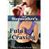 Her Stepmother's Futa Craving: A Taboo Futa-on-Female Story