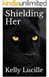 Shielding Her (Keeping Her Series Book 7)