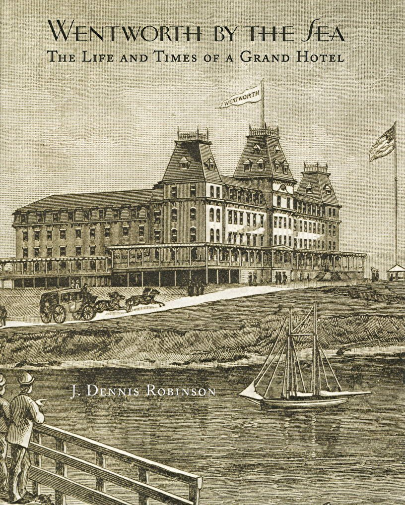 Wentworth-By-The-Sea: The Life and Times of a Grand Hotel ebook