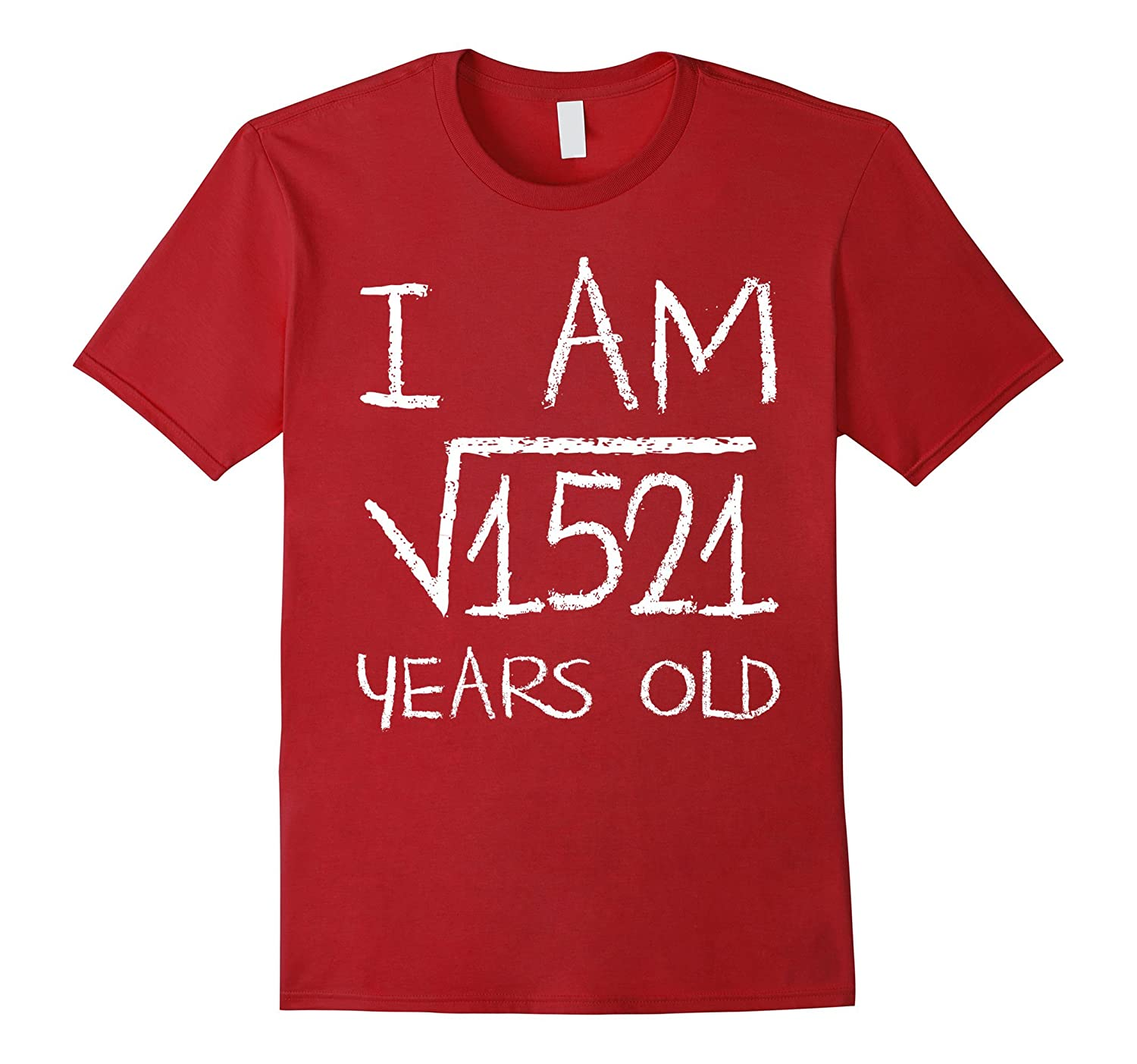 Square Root of 1521 Years Old 39th Math Nerd Birthday Shirt