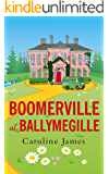 Boomerville at Ballymegille: Boomerville is back! Feel-good, funny, heartwarming - perfect for anytime of the year!