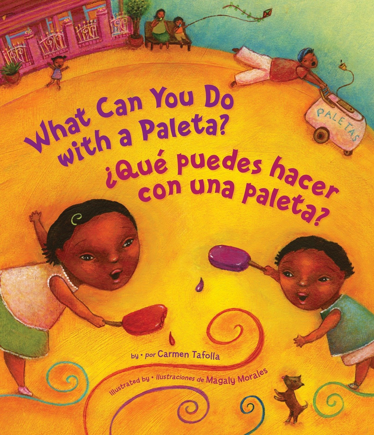 Download What Can You Do With a Paleta? / ¿Qué puedes hacer con una paleta? (English and Spanish Edition) ebook