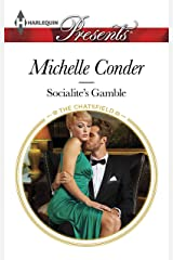 Socialite's Gamble (The Chatsfield Book 3) Kindle Edition
