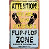 Ohio Wholesale Entering Flip Flop Zone Tin Sign