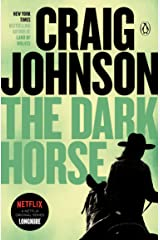 The Dark Horse: A Longmire Mystery (Walt Longmire Mysteries Book 5) Kindle Edition