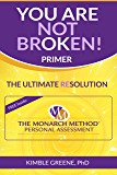 You Are Not Broken - Primer: The Ultimate Resolution
