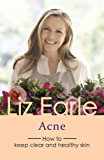 Acne: How to keep clear and healthy skin (Wellbeing Quick Guides)