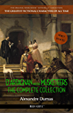 D'Artagnan and the Musketeers: The Complete Collection (The Greatest Fictional Characters of All Time)
