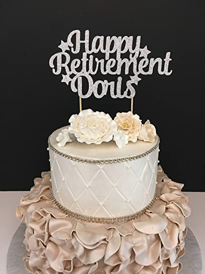 Any Name Happy Retirement Funny Cake Topper Wedding