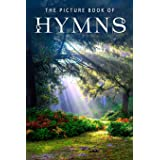 The Picture Book of Hymns: A Gift Book for Alzheimer's Patients and Seniors with Dementia (Picture Books)