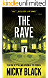 The Rave: A gritty crime drama you won't want to put down (Valley Park Series Book 2)