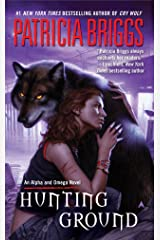 Hunting Ground (Alpha & Omega Book 2) Kindle Edition
