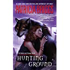 Hunting Ground (Alpha & Omega Book 2)