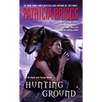Hunting Ground (Alpha & Omega Book 2) (English Edition)