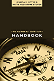 The Readers' Advisory Handbook (ALA Readers' Advisory)