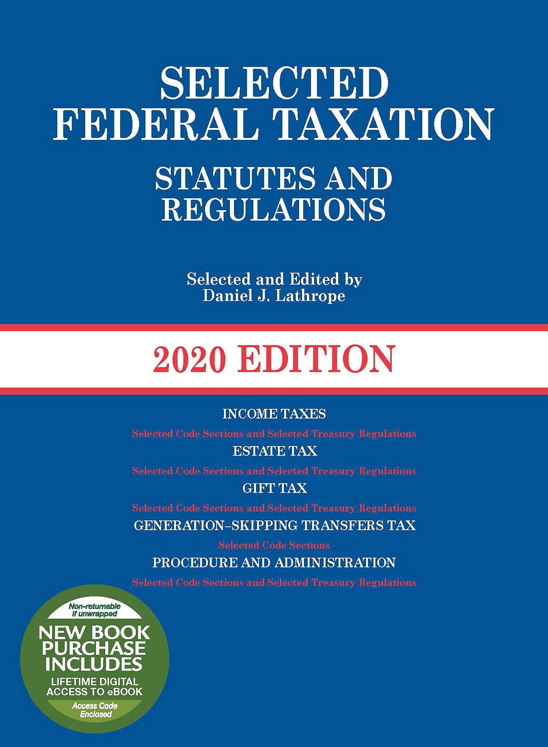 Selected Federal Taxation Statutes and Regulations, 2020 with Motro Tax Map (Selected Statutes) by West Academic Publishing