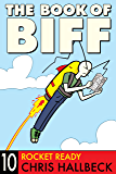 The Book of Biff #10 Rocket Ready