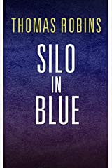 Silo in Blue: A Silo Story Kindle Edition