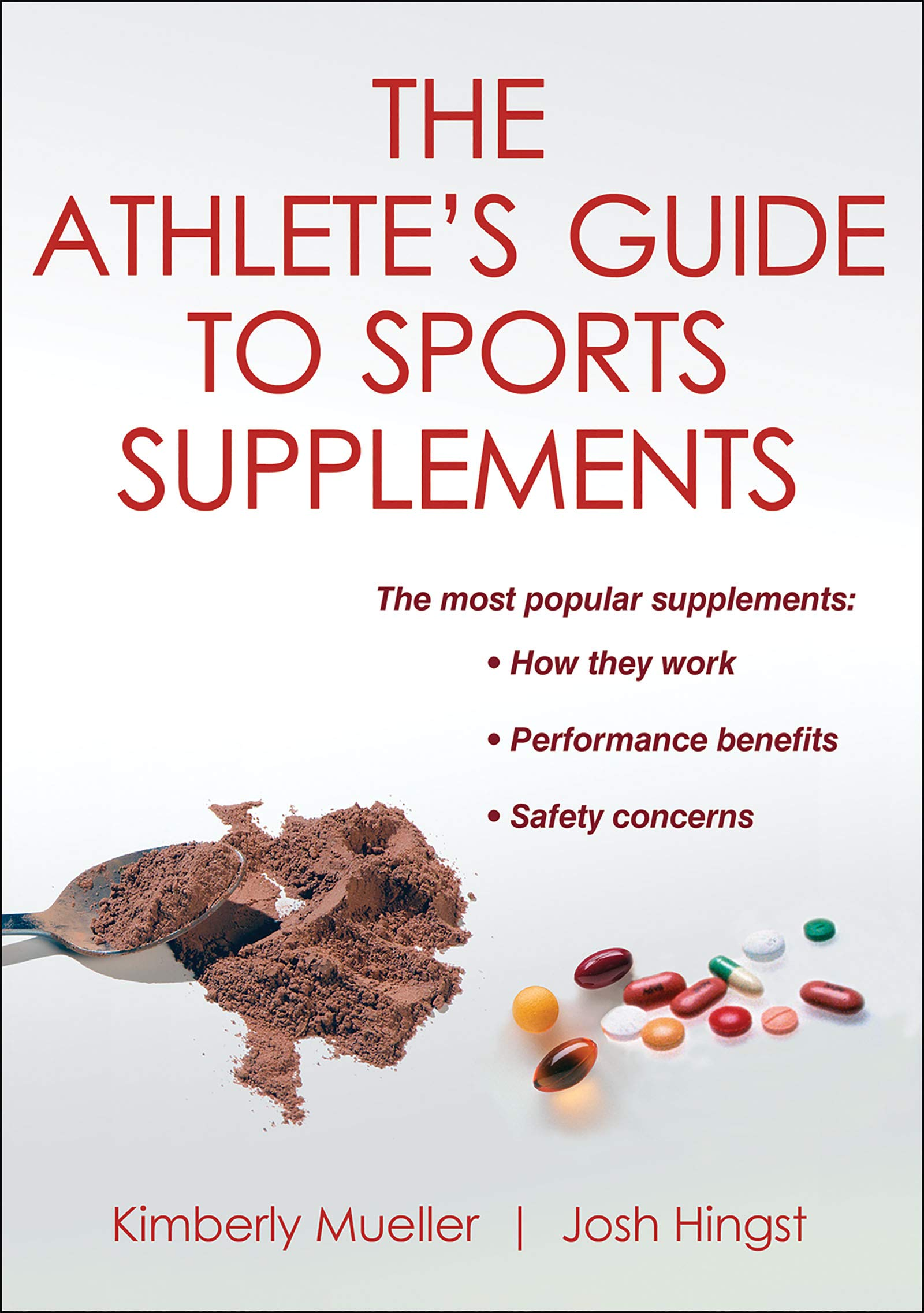 The Athlete's Guide to Sports Supplements by Brand: Human Kinetics