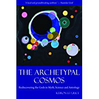The Archetypal Cosmos (English Edition)