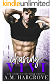 Chasing Vivi: A Stand Alone Enemies To Lovers Romance (The Men of Crestview Book 2)