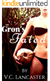 Gron's Fated (Ruth & Gron Book 2)