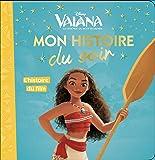 L'histoire du film, Vaiana, MON HISTOIRE DU SOIR
