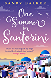 One Summer in Santorini: Escape this summer with one of the best romantic comedy books you will read in 2020 (The…