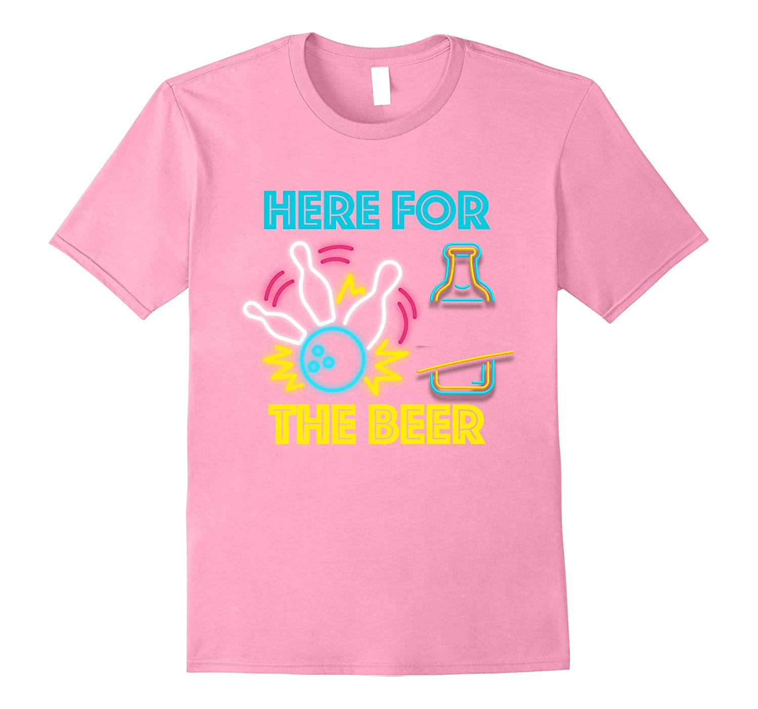 62ff8894d2 Funny Bowling Hobby Here For The Beer Drinking Novelty Shirt-Rose ...