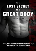 The Lost Secret To A Great Body (English
