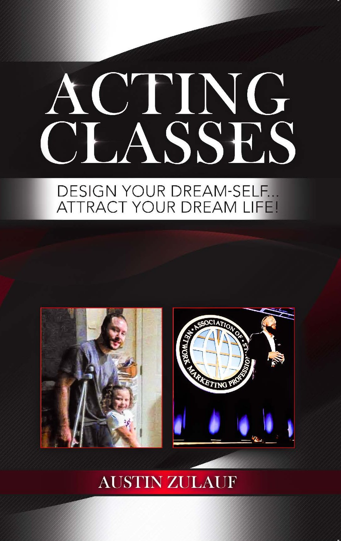 Acting Classes Design Your Dream Self Attract Your Dream Life