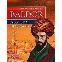 Cuaderno de ejercicios Baldor. Álgebra