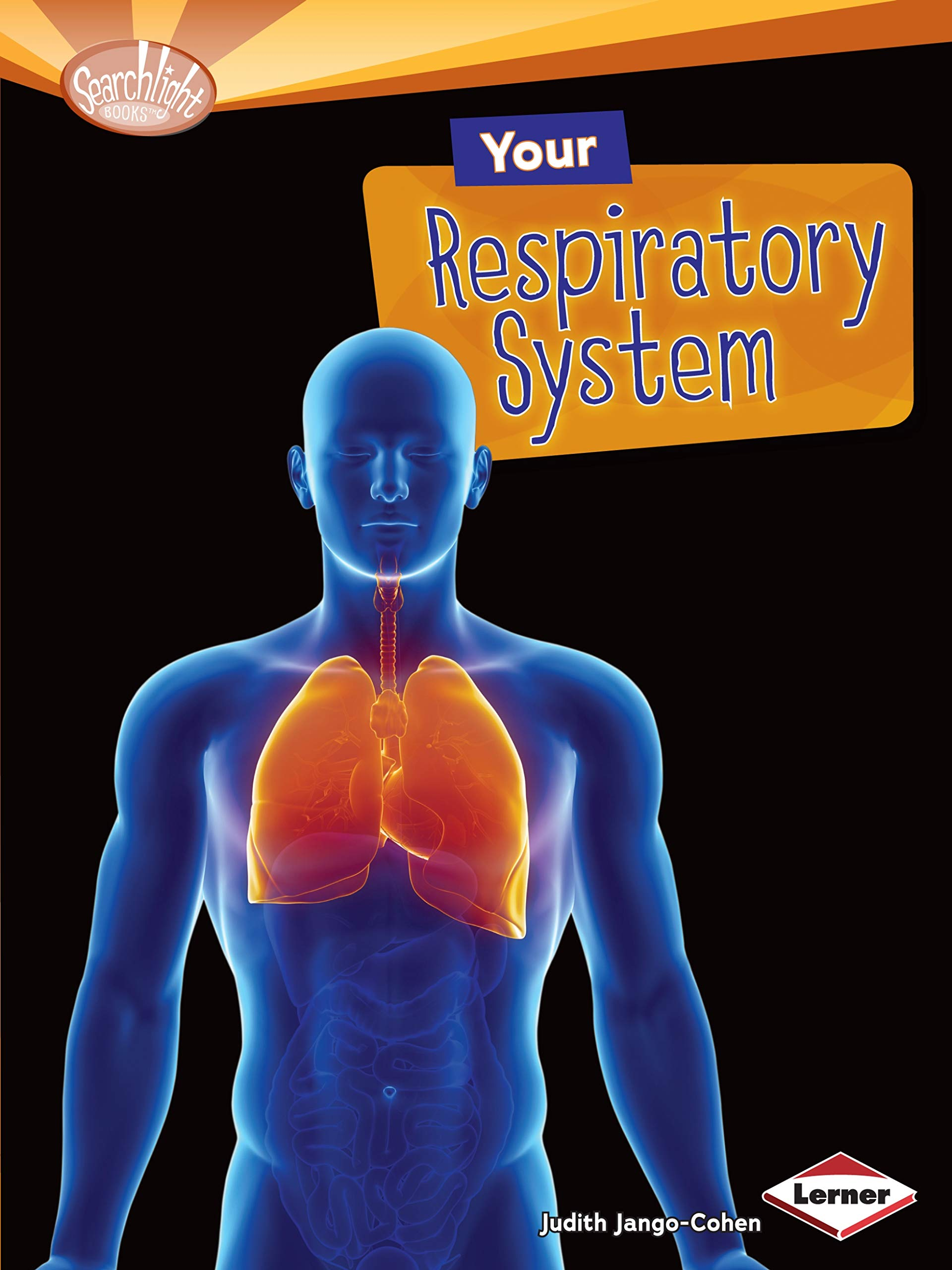 Download Your Respiratory System (Searchlight Books) pdf epub