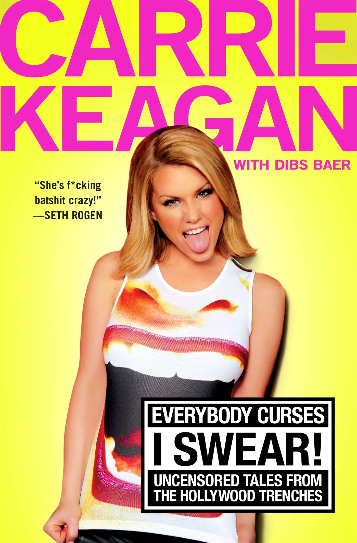 Everybody Curses, I Swear!: Uncensored Tales from the ...