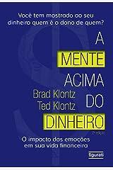 A mente acima do dinheiro: O impacto das emoções em sua vida financeira (2 ed.) eBook Kindle