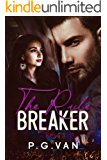 The Rule Breaker: A Passionate Celebrity Romance