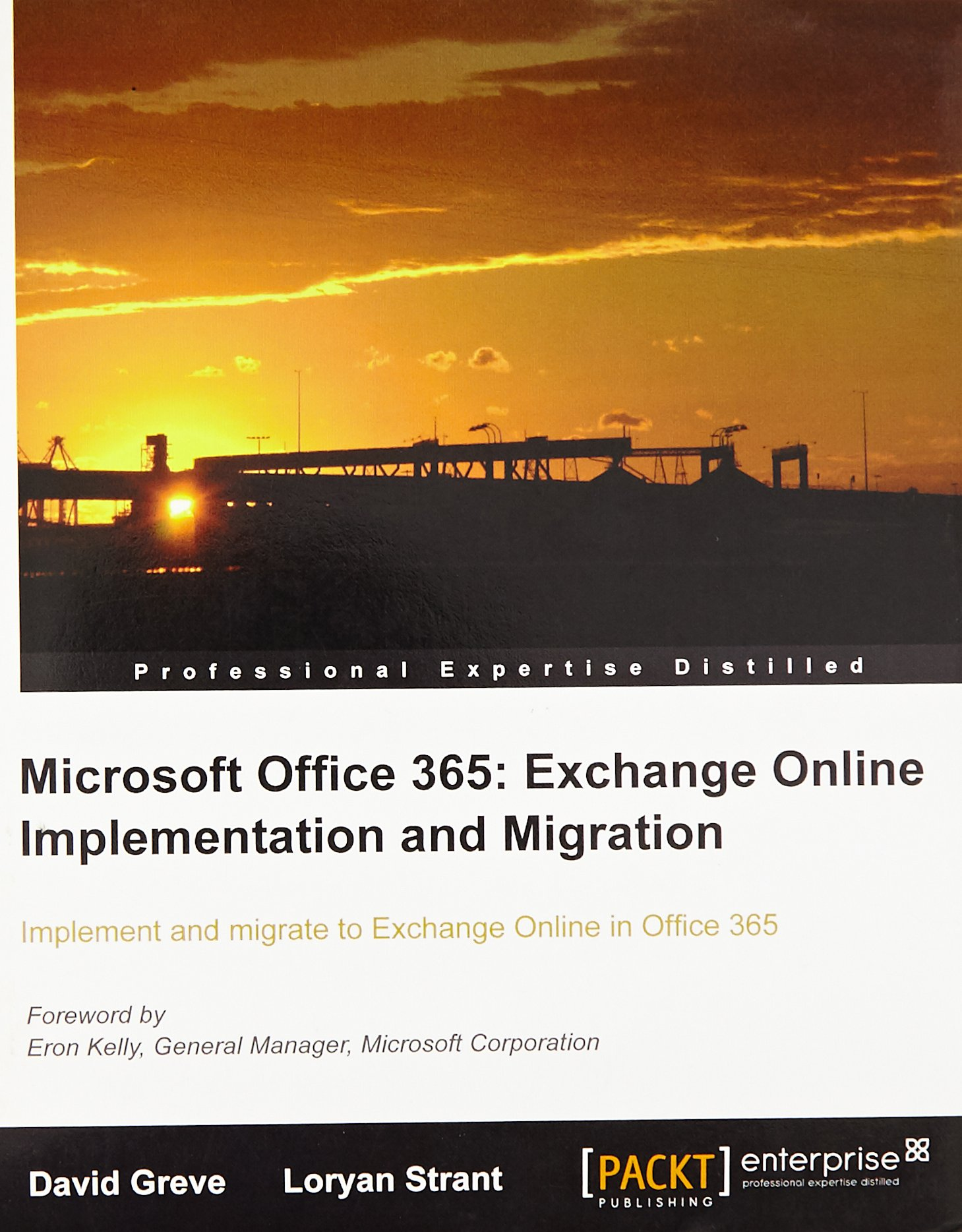 Microsoft Office 365: Exchange Online Implementation and