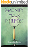 Magnify Your Purpose: An Introvert's Guide to Creating a Coaching Business that Reflects Who You Are
