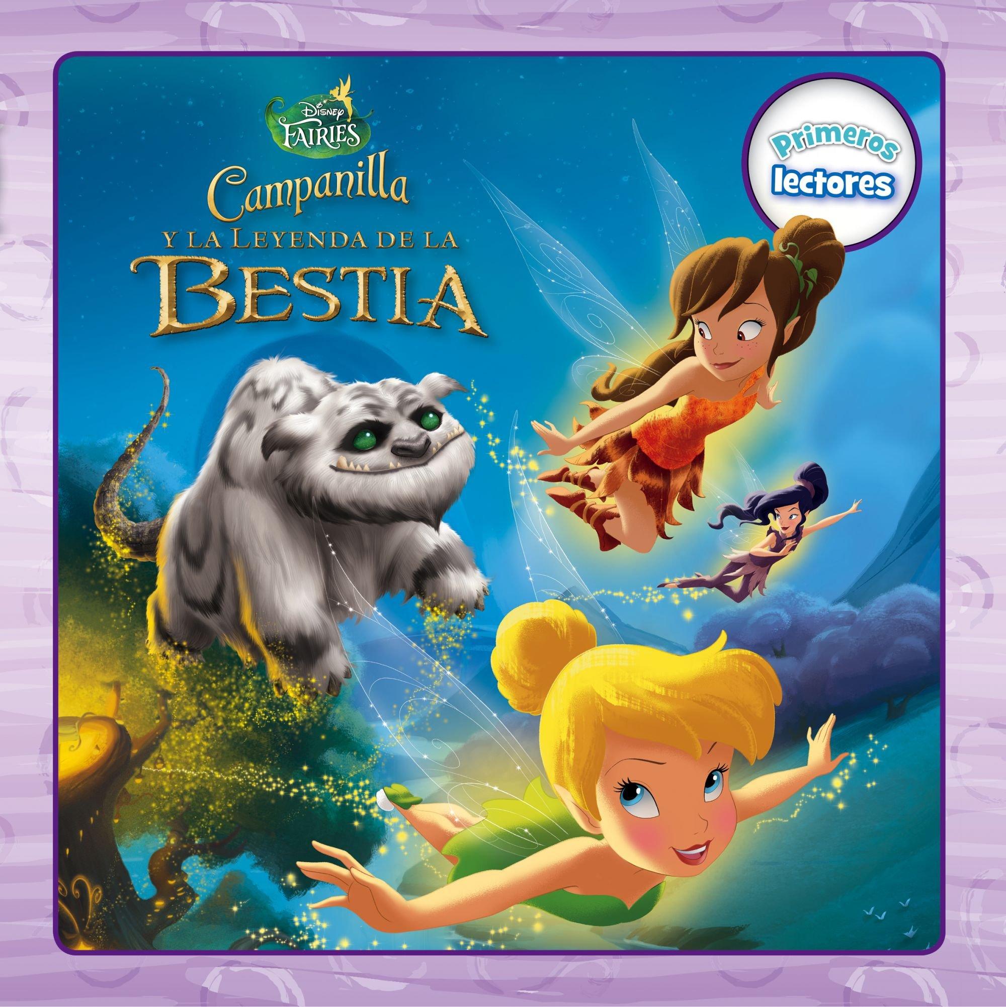 Campanilla y la Leyenda de la Bestia. Primeros lectores Disney ...