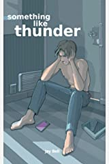 Something Like Thunder (Something Like... Book 6) Kindle Edition