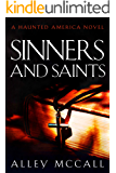 Sinners and Saints (Haunted America Book 4)