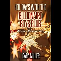 Holidays with the Billionaire Boys Club (Billionaire Romance Book 24)