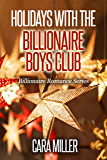 Holidays with the Billionaire Boys Club (Billionaire Romance Book 24) (English Edition)