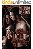 Ethan's Naughty Submissive (Silver Creek Ranch Book 3)