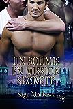 Un Soumis en Mission Secrète (Sou-Mission t. 2)