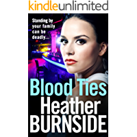 Blood Ties: The dark and gripping crime read of 2018 you won't want to put down (Manchester Trilogy Book 2)