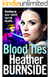 Blood Ties: The dark and gripping crime read of 2019 you won't want to put down (Manchester Trilogy Book 2)