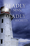 Deadly Sins, Deadly Secrets (Sidra Smart Mystery Series Book 2)